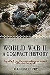 World War II: A Compact History
