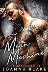 Mean Machine (Untouchables MC, #2)