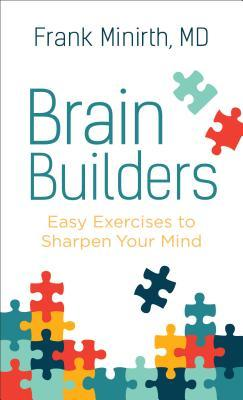 Brain Builders by Frank Minirth M