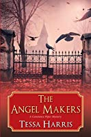 The Angel Makers (A Constance Piper Mystery, #2)
