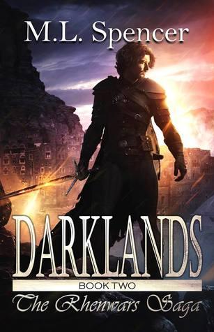 Darklands by M.L. Spencer