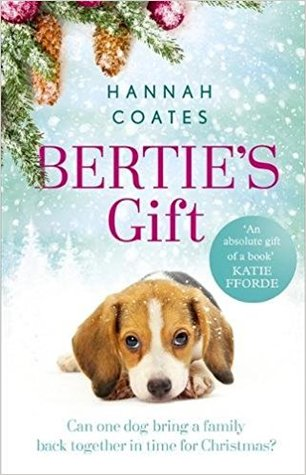Bertie's Gift by Hannah Coates