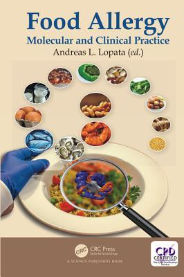 Food Allergy Molecular and Clinical Practice