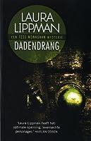 Dadendrang (Tess Monaghan #9)