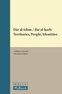 Dar Al-islam Dar Al-harb Territories, People, Identities