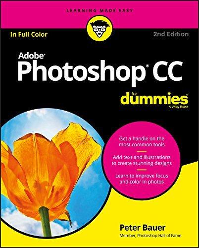 Adobe Photoshop CC For Dummies - Peter Bauer