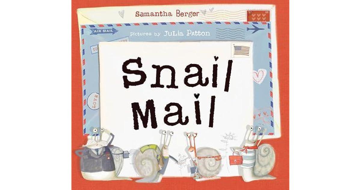 Snail Mail By Samantha Berger