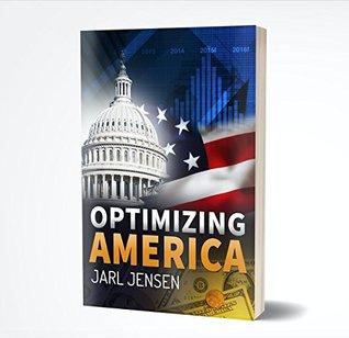 Optimizing America: Fast Sustainable Economic Growth