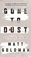 Gone to Dust: A Detective Nils Shapiro Novel
