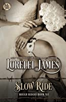 Slow Ride (Rough Riders)