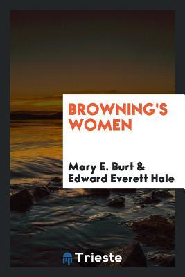 Brownings Women Mary Elizabeth Burt