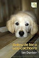 Antes de ter o seu cachorro