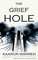 The Grief Hole