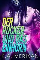 Der Rocker und das Einhorn (The Underdogs #1)