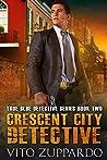 Crescent City Detective (True Blue Detective #2)