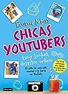 Chicas youtubers. Lucy Locket, desastre online: Chicas YouTubers 1 (Otros títulos La Isla del Tiempo)