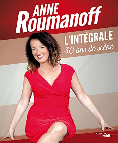LIntégrale  by  Anne Roumanoff