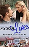 My Soul Loves (Hidden Creek #1)