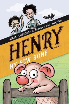 Henry: My New Home