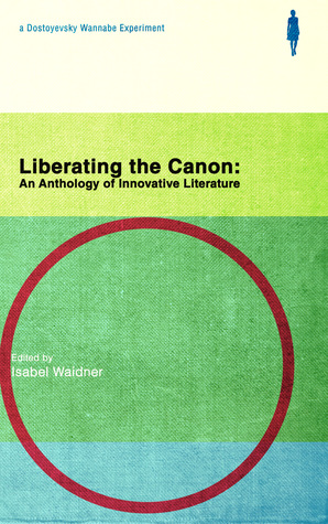 Liberating the Canon by Isabel Waidner