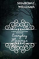 Everyday Musings: Anthology