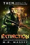 Extinction: Undead Apocalypse (THEM #4)