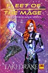 Fleet of the Mage (The Unfettered Mage, #2)