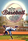 The Comic Book Story of Baseball by Alexander C. Irvine