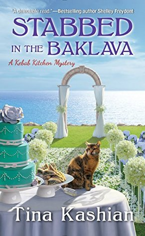 Stabbed in the Baklava (Kebab Kitchen Mystery, #2)
