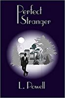 Perfect Stranger (The Perfect, #1)