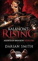 Kalanon's Rising (Agents of Kalanon #1)