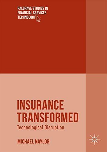 Insurance Transformed Technological Disruption