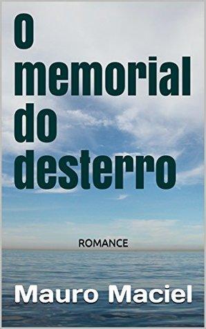 O memorial do desterro: ROMANCE