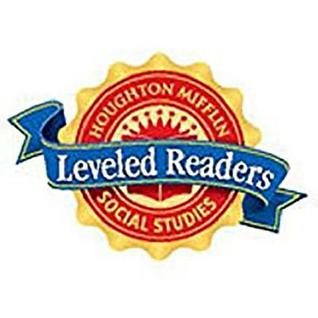Houghton Mifflin Social Studies: Individual Book Above-Level 6-Pack Grade 3 Unit 1: San Francisco: Then and Now