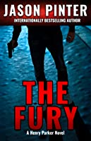The Fury: (Henry Parker Mystery Thrillers Book 4)