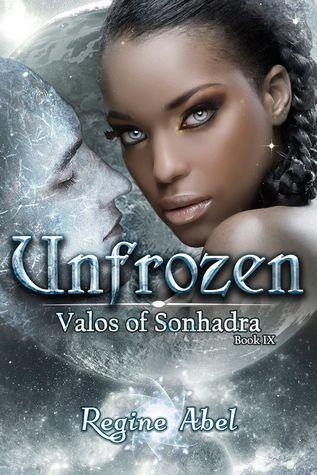Unfrozen (Valos of Sonhadra, #9)
