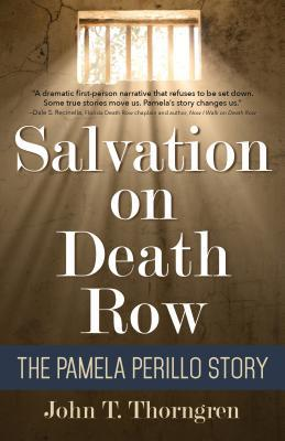 Salvation on Death Row The Pamela Perillo Story