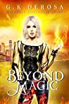 Beyond Magic: The Hybrid Trilogy Book 3