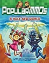 A Hole New World (PopularMMOs, #1)
