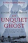 An Unquiet Ghost (Mina Scarletti #3)