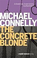 The Concrete Blonde (Harry Bosch, #3; Harry Bosch Universe, #3)