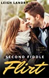 Second Fiddle Flirt by Leigh Landry