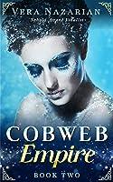 Cobweb Empire (Cobweb Bride Trilogy)