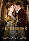 The Lord of Heartbreak (Reluctant Regency Brides #2)