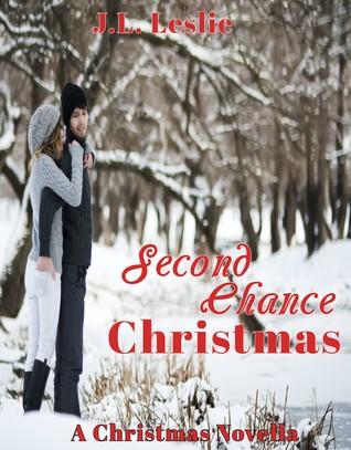 Chance Christmas Album.Second Chance Christmas By J L Leslie