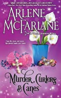 Murder, Curlers, and Canes: A Valentine Beaumont Mystery