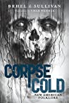 Corpse Cold by John Brhel