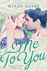 Me To You (Willowhaven #3)