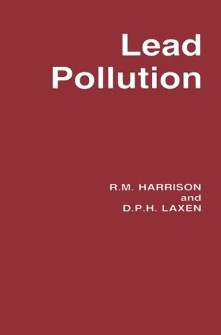Lead Pollution: Causes and control