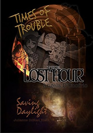 Times of Trouble: The Lost Hour & Saving Daylight